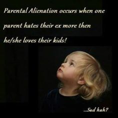 an excellent blog post by a loving mother who desperately misses her daughter. Love, hate, revenge, spite, parental alienation