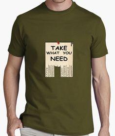 Camiseta Take what you need  https://www.facebook.com/Paker-673305802873260/