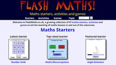 This is a great maths site with a range of flash activities, games and starters for your lessons. Each activity is fun and beautifully made. Wonderful to use on an interactive whiteboard or for self study.