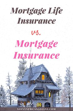It's not surprising to meet aspiring first-time homebuyer's who cannot tell the difference between mortgage life insurance and mortgage default insurance.