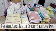 One Week Grocery Shopping Haul for Our Large Family--with lots of links for other related articles.