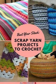 Bust Your Stash: 22 Scrap Yarn Projects to Crochet Wondering what to crochet with leftover yarn? The post Bust Your Stash: 22 Scrap Yarn Projects to Crochet appeared first on Yarn ideas. Crochet Afghans, Crochet Prayer Shawls, Crochet Stitches, Free Crochet, Crochet Throws, Simple Crochet, Yarn Projects, Crochet Projects, Crochet Ideas