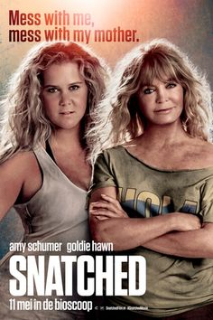 """Century Fox has released a new poster for their movie Snatched, which features Amy Schumer and Goldie Hawn! Snatch's synopsis: """"After her boyfriend dumps her on the eve of [ … ] Amy Schumer, Goldie Hawn, Streaming Hd, Streaming Movies, Movies To Watch Online, New Movies, Movies Free, 2017 Movies, Latest Movies"""