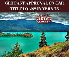 Get reliable service with easy and fast approval on your car title loans in Vernon with Pit Stop Loans Canada. We specializes in providing bad credit loans, personal loans & car title loans in British Columbia, Alberta, Saskatchewan, Manitoba and Ontario. For more information visit https://badcreditcarloansalberta.wordpress.com/2017/04/03/get-instant-car-title-loan-in-ontario/