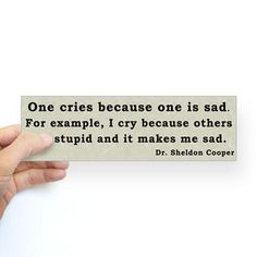 Sheldon's Reasons to Cry Sticker (Bumper) #cafepress