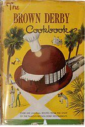 The Brown Derby Cookbook~