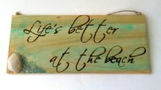 Life's better at the beach wooden wall art by CreatedbyJoedi