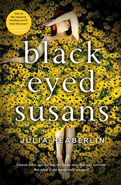 Black-Eyed Susans by Julia Heaberlin http://www.amazon.co.uk/dp/0718181336/ref=cm_sw_r_pi_dp_oms9vb065YPAY