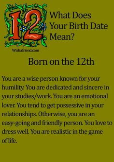 What Does Your Birth Date Mean?- Born on the 12th