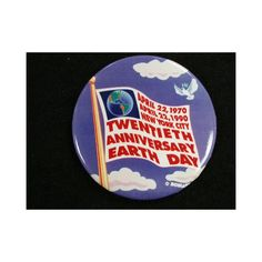 Earth Day Anniversary, pin-back button, Gift of Toni Ellen Heisler, New-York Historical Society, Today In History, Museum Collection, 20th Anniversary, Historical Society, The Twenties, New York, Earth, Button, Gifts