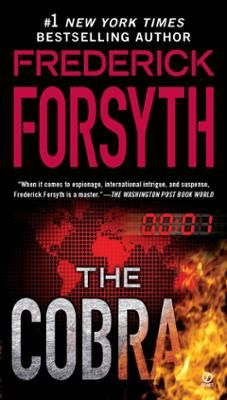 [ The Cobra[ THE COBRA ] By Forsyth, Frederick ( Author Paperback. Created by Frederick Forsyth. Length: Date of Publication: Frederick Forsyth, Drug Cartel, Cobra, Used Books, Fiction Books, Reading Online, Books Online, Bestselling Author, Audio Books