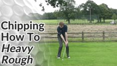 Chipping from a Heavy Lie - Golf lesson and golf tips on how to hit a chip shot from the rough, when the ball is sitting down or sitting up on the grass. Golf Chipping Tips, Golf Tips Driving, Golf Putting Tips, Golf Videos, Golf Instruction, Golf Tips For Beginners, Golf Lessons, Play Golf, Golf Bags