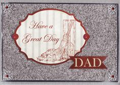 3D 'Have a Great Day Dad' Card (by Tassie Scrapangel)