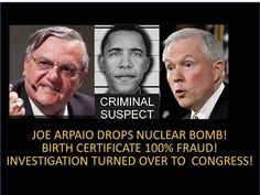 Arpaio Drops Nuclear Bomb On Obama! Investigation Now In Congress! Birth Certificate A 100% Fraud! - YouTube