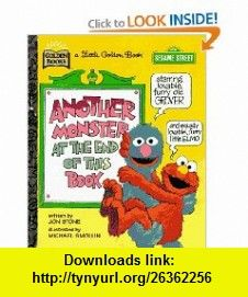 Another Monster at the End of This Book (Sesame Street Ser.) (9780307987693) Jon Stone, Michael Smollin , ISBN-10: 0307987698  , ISBN-13: 978-0307987693 ,  , tutorials , pdf , ebook , torrent , downloads , rapidshare , filesonic , hotfile , megaupload , fileserve