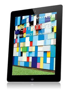 Hemispheres - the monthly inflight digital magazine for United & Continental Airlines. Filled with a sophisticated mix of news, travel, technology, fashion, business & lifestyle features