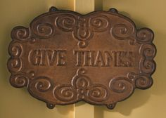 Give Thanks Vintage Sign http://www.pineoakfarm.com/aff_tools/sweetobsessions/page/products:details:154:give-thanks-vintage-sign