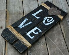 Fresh from being rescued is this Handmade Hand Painted LOVE Art Sign made from Reclaimed Wood and materials. MEASUREMENTS: 21 X We do custom orders. Please feel free to send us a message for questions, inquiries, and orders. Rustic Signs, Wooden Signs, Arte Pallet, Cuadros Diy, Foto Transfer, Do It Yourself Furniture, Reclaimed Wood Projects, Pallet Creations, Pallet Crafts