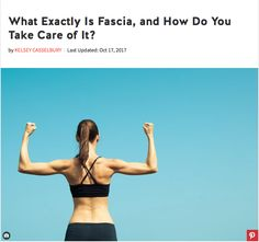 What Exactly Is Fascia, and How Do You Take Care of It? Did you catch this new article on LIVESTRONG.COM addressing the 4 important functions of your fascia? It's so exciting that major platforms are helping to educate their readers on what fascia is, why Health Articles, News Articles, What Is Fascia, Fascia Blasting, How To Eat Better, Body Love, Take Care, Get In Shape, Natural Health