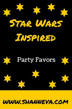 Star Wars Inspired Party Favors, including candy bags and gift bags - Shann Eva's Blog