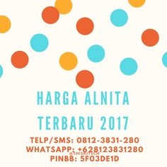 Harga Alnita Terbaru 2017  Telp/SMS : 0815-5576-2565 Whatshapp : 0815-5576-2565
