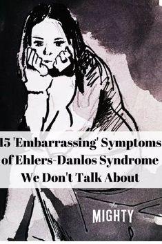 15 'Embarrassing' Symptoms of Ehlers-Danlos Syndrome We Don't Talk About