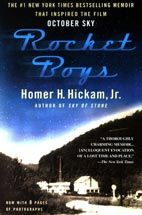 Rocket Boys by Homer H. Hickam, Jr.