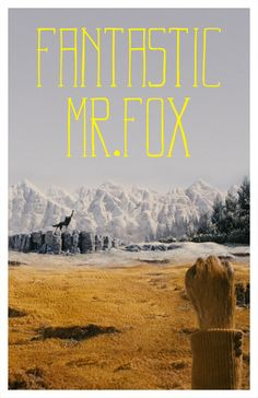 FANTASTIC MR.FOX // by Travis English // my favourite part!
