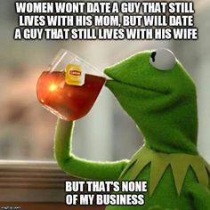 Make funny memes with meme maker. (Top Funny Memes - generate and share your own! kermit-the-frog-meme all-these-protestors-saying-let-them-in-i-think-we-should-send-them-to-live-in-a Lip Sense, Frog Drinking Tea, Business Meme, Family Business, Business Ideas, Online Business, The Villain, Just For Laughs, The Funny