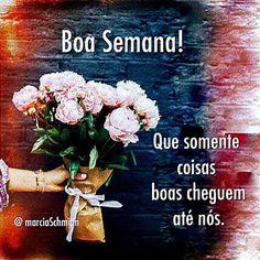 1182 Melhores Imagens De Boa Semana Em 2019 Amor Good Morning