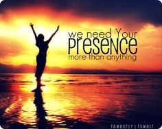 You are the fire through the nightYou are the flame that burns insideWe need Your presence more than anythingMore than just a song to singMore than words and offeringsWe need Your presence more than anything  [Chris Tomlin & Christy Nockels]