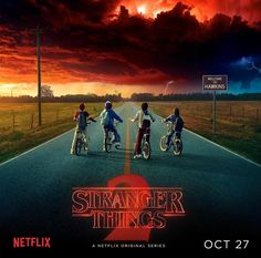 SEASON 2 OF STRANGER THINGS COMES OUT ON OCTOBER 27!!!!!!!!!!!!!!!! IM DO EXCITED!!!!!!!!!!!