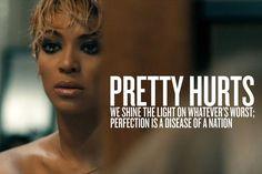 "NEW - Beyonce Lyrics Gallery - ""Pretty Hurts"""