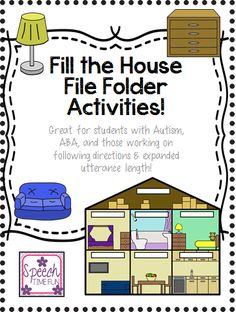 Speech Time Fun: Fill the House: File Folder Activity (Great for students with Autism, ABA, and more!)