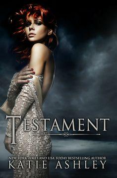 Testament by Katie Ashley | Release Date: November 22, 2013 | http://katieashleybooks.blogspot.com | #dystopian