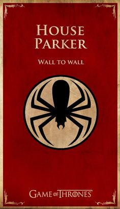 Game of Thrones-style poster: House Parker