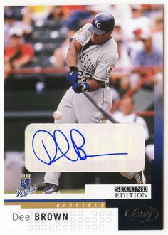 Dee Brown # 41 - 2004 Leaf Second Edition Baseball MLB Autograph