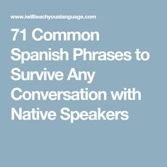 Spanish greetings and small talk in spanish learn practical people also love these ideas 71 common spanish m4hsunfo