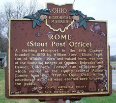 This is the village of Rome, Ohio, located in Adams County along the Ohio River, with a population of about 100. Description from waymarking.com. I searched for this on bing.com/images