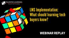 In today's digital business environment, how you handle LMS implementation can make or break your learning initiatives. What does it take to succeed? Learning tech analyst John Leh explains the dramatic changes affecting LMS implementation cost and complexity in this free on-demand webinar. Tune-in anytime! #LMS #implementation