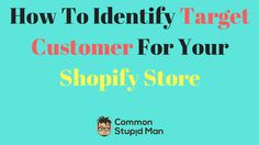 awesome How To Identify Target Customer For Your Shopify Store , The next thing that you're going to have to do is identify target customer that you are trying to connect with. You've got a product niche all pic...
