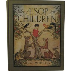 1927 The Aesop for Children - Color Illustrated by Milo Winter - Children's Book