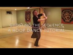 Ghost my sequence: a hoop dance tutorial - YouTube