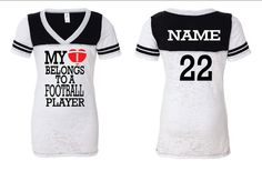My Heart Belongs to a Football Player - Custom name and number