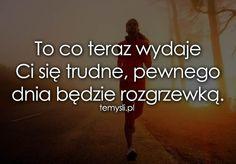 TeMysli.pl - Inspirujące myśli, cytaty, demotywatory, teksty, ekartki, sentencje Motto, Sentences, Texts, My Life, Mindfulness, Wisdom, Running, Humor, Motivation