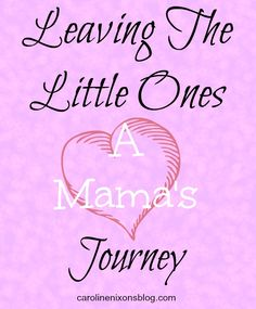 How to have peace when leaving little ones behind! - Anchored In His Grace #motherhood