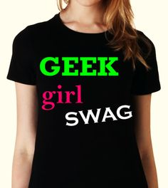 "GAY Fashion T-shirt Collection -> Launch Date: Friday; Jan 31st 2014 -> ""GEEK girl SWAG"" Pride T-shirts @ #ALLGayTshirts.com, #Gay, #LGBT, #Lesbian, #GayMarriage, #Bisexual, #Transgender, #Queer, #GayRights, #Pride, #GayPride, #LGBTPride, #GAYGeek"
