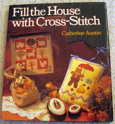 Fill the House with CrossStitch  Hardcover Book by by LoveNYarn, $12.00