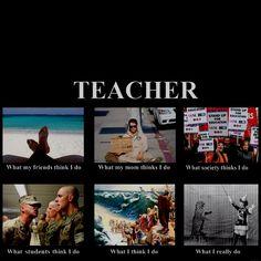 Teacher's life...