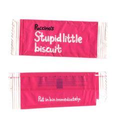 Stupid little biscuit